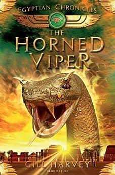 The Horned Viper Egyptian Chronicles 2 Egypt Adventures Ebook
