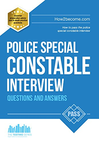 police special constable interview questions and answers the testing series by mcmunn