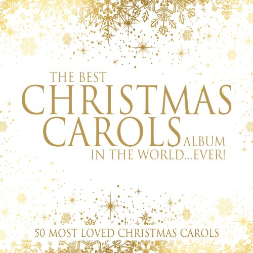 The Best Christmas Carols Album In The World... ()