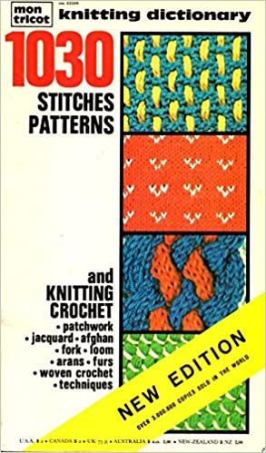 Mon Tricot Knitting Dictionary 1030 Stitches And Patterns Mon