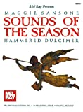 Sounds of the Season: Hammered Dulcimer, Maggie Sansone, 156222865X