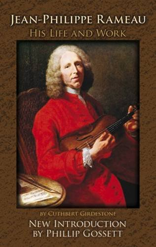 Read Online Jean-Philippe Rameau: His Life and Work pdf epub