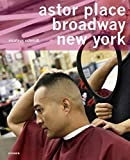 Nicolaus Schmidt: Astor Place, Broadway, New York: A Universe of Hairdressers