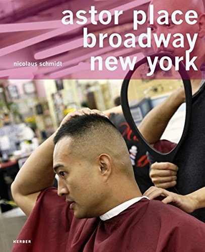 Astor Place - Broadway - New York. Ein Universum der Friseure. Nicolaus Schmidt (PhotoART)