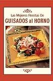 Las Mejores Recetas de Guisados al Horno, , 1412723612
