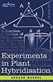 img - for Experiments in Plant Hybridisation (Cosimo Classics) book / textbook / text book