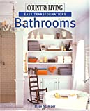 Country Living Easy Transformations: Bathrooms