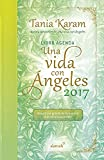 img - for Libro agenda. Una vida con  ngeles 2017 / A Life With Angels 2017 Agenda (Spanish Edition) book / textbook / text book