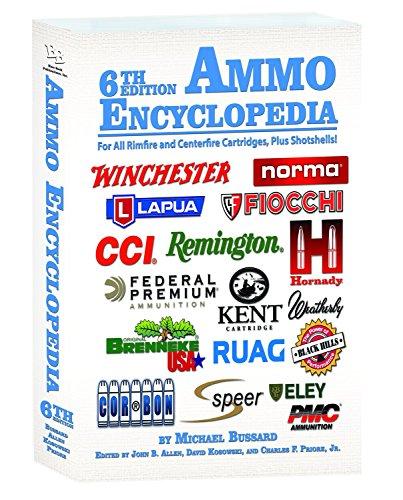 Ammo Encyclopedia 6th Edition