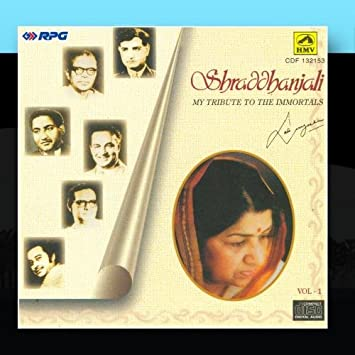 Lata Mangeshkar - Shraddhanjali: My Tribute to the Immortals - Amazon.com Music