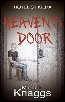 Heaven's Door (Hotel St Kilda)