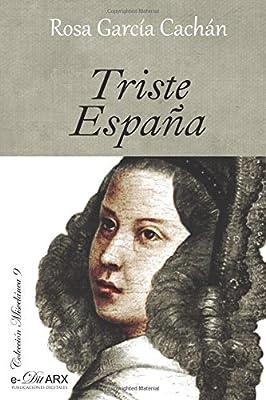 Triste España: Volume 9 (Miscelánea): Amazon.es: Cachán, Rosa García: Libros