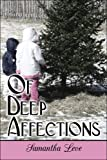 Of Deep Affections, Samantha Leve, 1424174201
