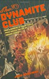 The Dynamite Club, John Merriman, 0618555986
