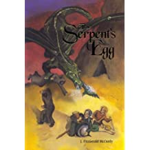 The Serpent's Egg: Written by J Fitzgerald McCurdy, 2003 Edition, (1st ed., Sept. 2001) Publisher: Fitzhenry and Whiteside [Hardcover]
