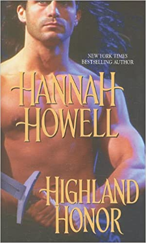 Livres complets gratuits à télécharger HIGHLAND HONOR by Hannah Howell 142012482X (French Edition) PDF