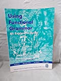 img - for Using Functional Grammar: an Explorer's Guide to English: Supports English Years K - 6 book / textbook / text book