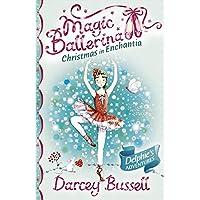 Magic Ballerina: Christmas In Enchantia