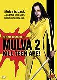 Mulva 2: Kill Teen Ape! by Splatter Rampage (Tempe DVD) by Chris Seaver