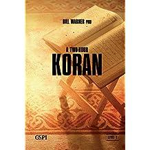 A Two Hour Koran (A Taste of Islam Book 1)