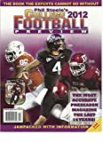 PHIL STEEL'S COLLEGE 2012 FOOTBALL PREVIEW,THE BOOK THE EXPERTS CANNOT DO WITHOT