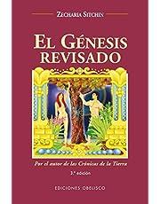 El Genesis Revisado / Genesis Revisited: Estara la Sciencia Moderna Alcanzando los Conocimientos de al Antiguedad? Is Modern Science Catching Up With Ancient Knowledge?