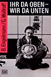 img - for Ihr da oben, wir da unten. by Bernt Engelmann (1994-11-30) book / textbook / text book
