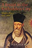 img - for A Jesuit in the Forbidden City: Matteo Ricci, 1552-1610 book / textbook / text book