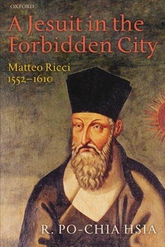 (A Jesuit in the Forbidden City: Matteo Ricci 1552-1610)