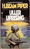 Uller Uprising, H. Beam Piper, 0441842925