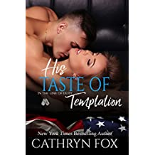 His Taste of Temptation (In the Line of Duty Book 3)