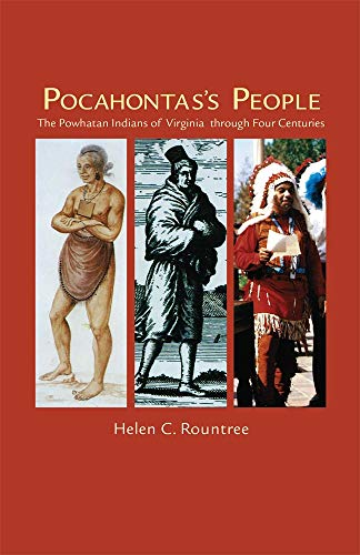 - Pocahontas's People: The Powhatan Indians of Virginia Through Four Centuries (The Civilization of the American Indian Series)