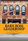 img - for Barn Boss Leadership: Make A Difference book / textbook / text book