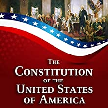 The Constitution of the United States of America Audiobook by Founding Fathers of the United States Narrated by Matt Montanez