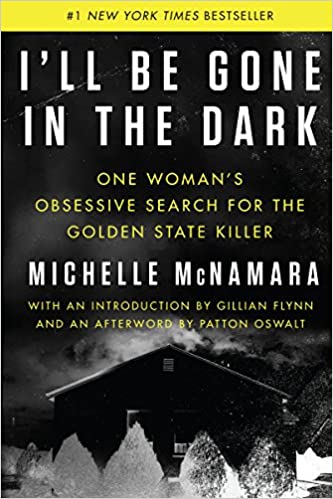 Image result for I'LL BE GONE IN THE DARK COVER