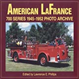 American la France 700, 1945-1952, Lawrence E. Phillips, 1882256905