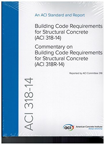 ACI 318-14 Building Code Requirements for Structural Concrete and Commentary by ACI committee 318(January 1, 2014) Paperback