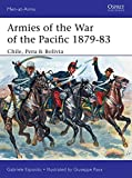 Armies of the War of the Pacific 1879–83: Chile, Peru & Bolivia (Men-at-Arms)