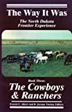 img - for Cowboys & Ranchers (Way It Was) book / textbook / text book