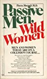 Passive Men, Wild Women, Pierre Mornell, 0345287878
