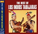 : Best of Los Indios Tabajaras