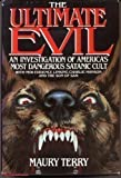 Front cover for the book The Ultimate Evil by Maury Terry