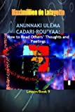 Anunnaki Ulema Cadari-Rou'yaa: How to Read Others' Thoughts and Feelings, Maximillien De Lafayette, 0557562430