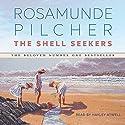 The Shell Seekers Hörbuch von Rosamunde Pilcher Gesprochen von: Hayley Atwell
