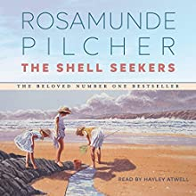 The Shell Seekers Audiobook by Rosamunde Pilcher Narrated by Hayley Atwell