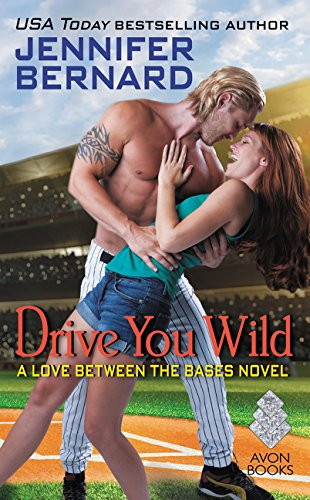 Download Drive You Wild: A Love Between the Bases Novel pdf