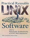 Practical Reusable UNIX Software, , 0471058076