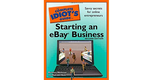 Amazon.com: The Complete Idiots Guide to Starting an eBay ...