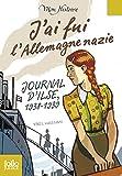 j ai fui l allemagne nazie journal d ilse 1938 1939 folio junior mon histoire t 1738 french edition