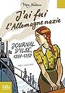 J'ai fui l'Allemagne nazie. Journal d'Ilse (1938-1939) par Hassan